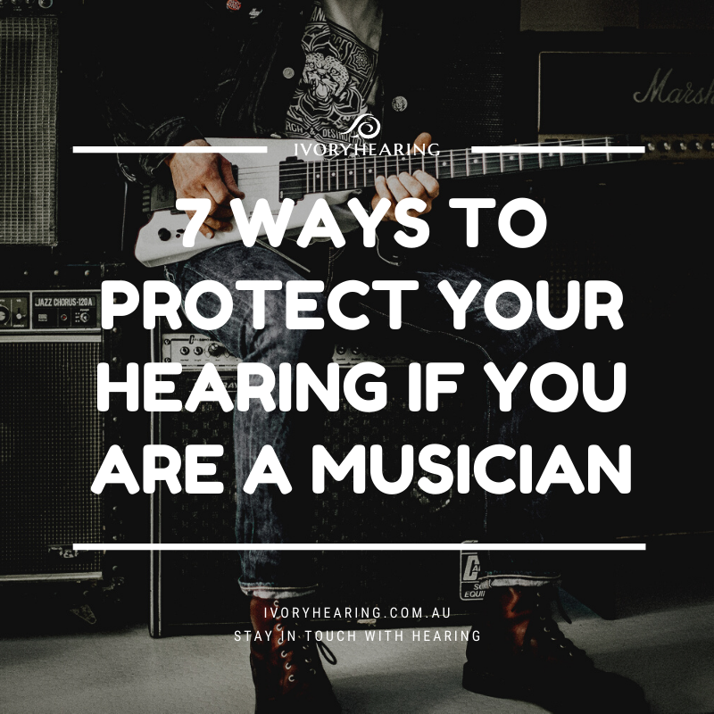7 ways to protect your hearing if you are a musician